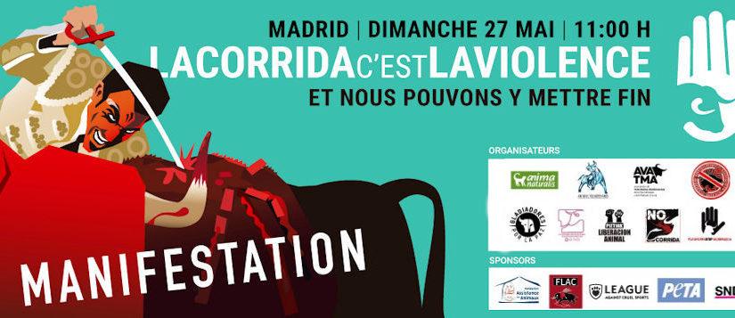 "Manifestation ""La corrida c'est la violence"" à Madrid le 27 mai"